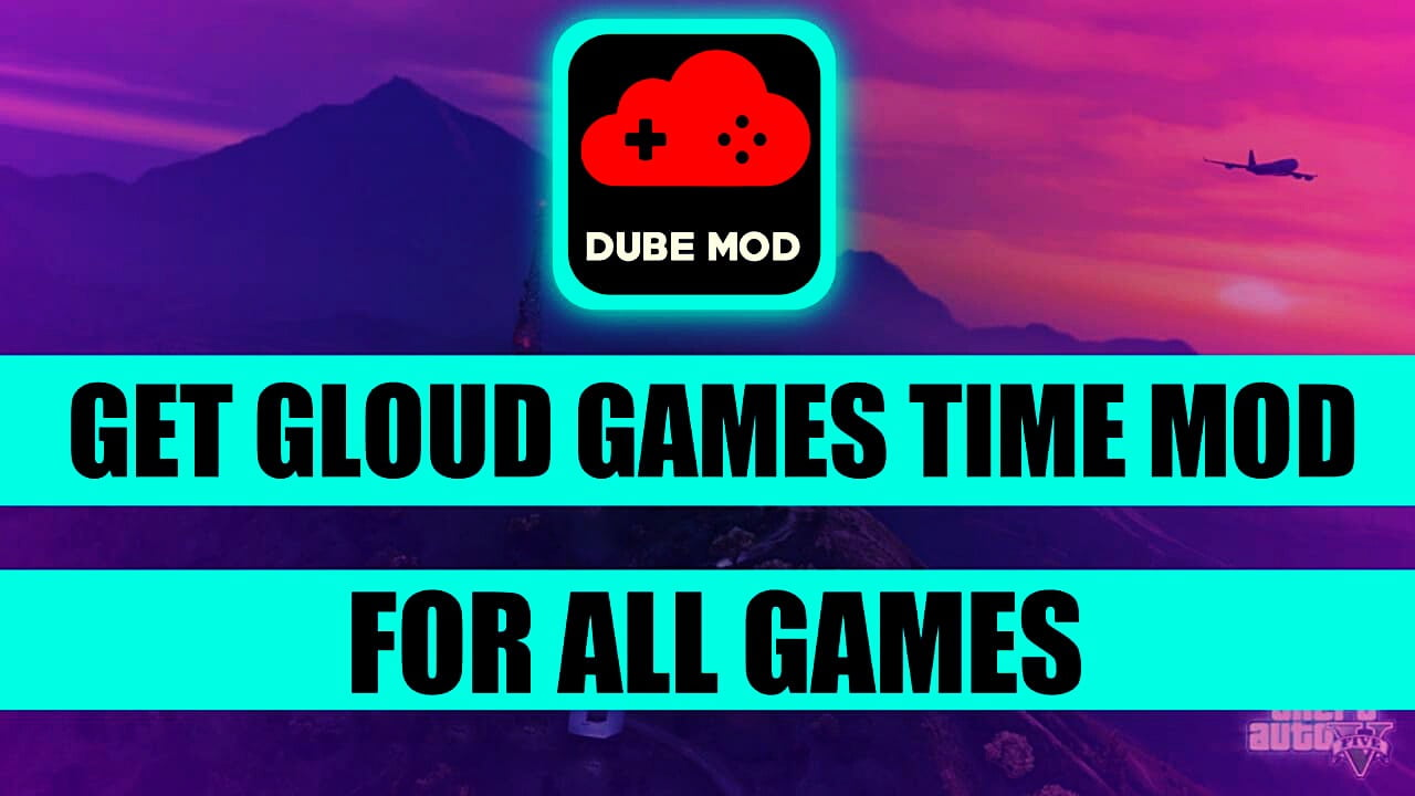 How To Get Unlimited Time in Gloud Games Dube Mod || Play All Svip PC Games On Mobile For Free
