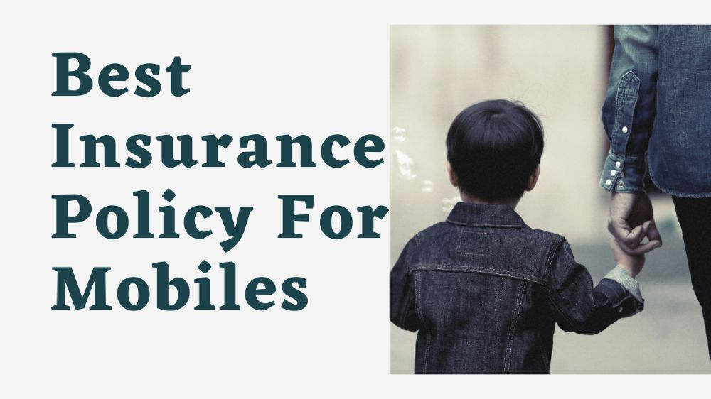 Best mobile insurance policy