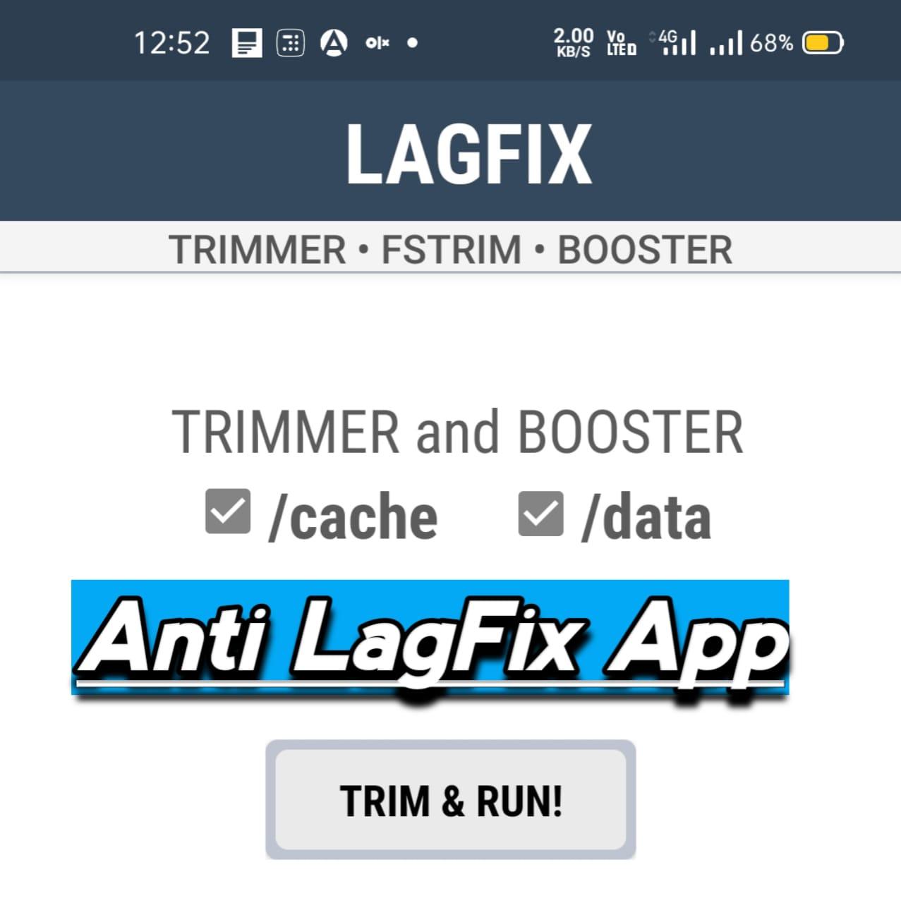 LagFix fstrim App For Android, Best Anti Lag App